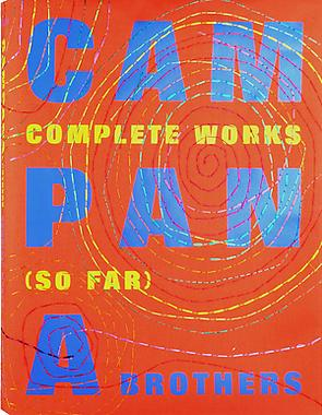 Campana Brothers: Complete Works (So Far) - Public...
