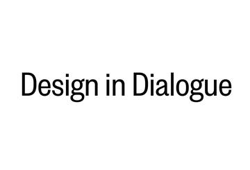 Design in Dialogue - Exhibitions