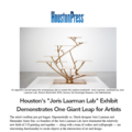 "Houston's ""Joris Laarman Lab"" Exhibit Demonstrates..."