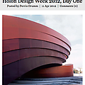 Holon Design Week 2012, Day One