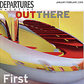 Out There: First Encounters Departures Magazine