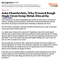 John Chamberlain, Who Wrested Rough Magic from Scr...