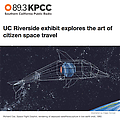 UC Riverside exhibit explores the art of citizen s...