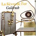 La Fièvre de l'or - Press