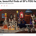 Bizarre, beautiful finds at SF's FOG fair - Pres...