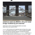 ambitious plans by MX3D to 3D print metal bridge m...
