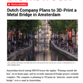 Dutch Company Plans to 3D-Print a Metal Bridge in...