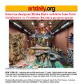 America designer Misha Kahn exhibits free form ins...