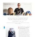 Why Adam Silverman Went from Streetwear to Clay -...
