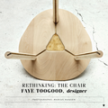 Rethinking: The Chair - Faye Toogood designer - Pr...