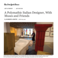 A Polymathic Italian Designer, With Muses and Frie...