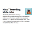 Make T Something | Misha Kahn