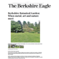 Berkshire Botanical Garden: When Metal, Art and Na...