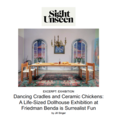 Dancing Cradles and Ceramic Chickens: A Life-Sized...