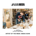 Artist of the Week: Misha Kahn