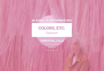 Colors, etc. - Exhibitions