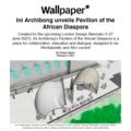 Ini Archibong unveils Pavilion of the African Dias...
