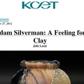 Adam Silverman: A Feeling for Clay - Press