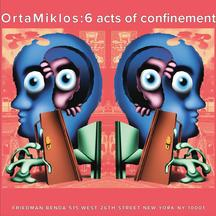 OrtaMiklos: 6 acts of confinement - Publications
