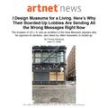 """I design museums for a living. Here's why their b..."