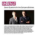 Seven Questions for the Campana Brothers